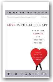 Love is the Killer App Tim Sanders